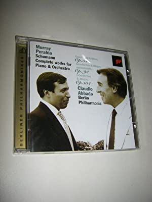 Complete Works for Piano & Orchestra (CD): Schumann, Robert/Murray Perahia/Berliner