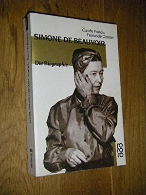 Simone de Beauvoir. Die Biographie