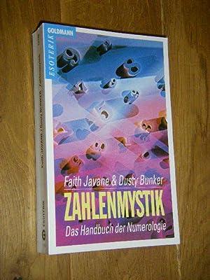 Zahlenmystik, Das Handbuch der Numerologie: Javane, Faith/Bunker, Dusty