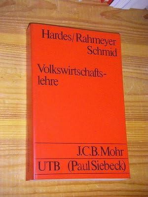 Volkswirtschaftslehre. Eine problemorientierte Einführung: Hardes, Heinz-Dieter/Rahmeyer, Fritz/Schmid,
