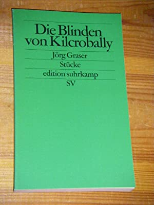 Die Blinden von Kilcrobally. Stücke: Graser, Jörg