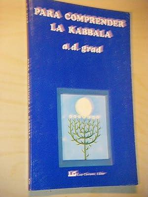 Para comprender la kabbala: Grad, A.-D.