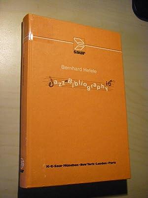Jazz Bibliography/Jazz-Bibliographie. International Literature on Jazz, Blue,: Hefele, Bernhard