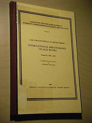 International Bibliography of Jazz Books. Volume II: Mecklenburg, Carl Gregor