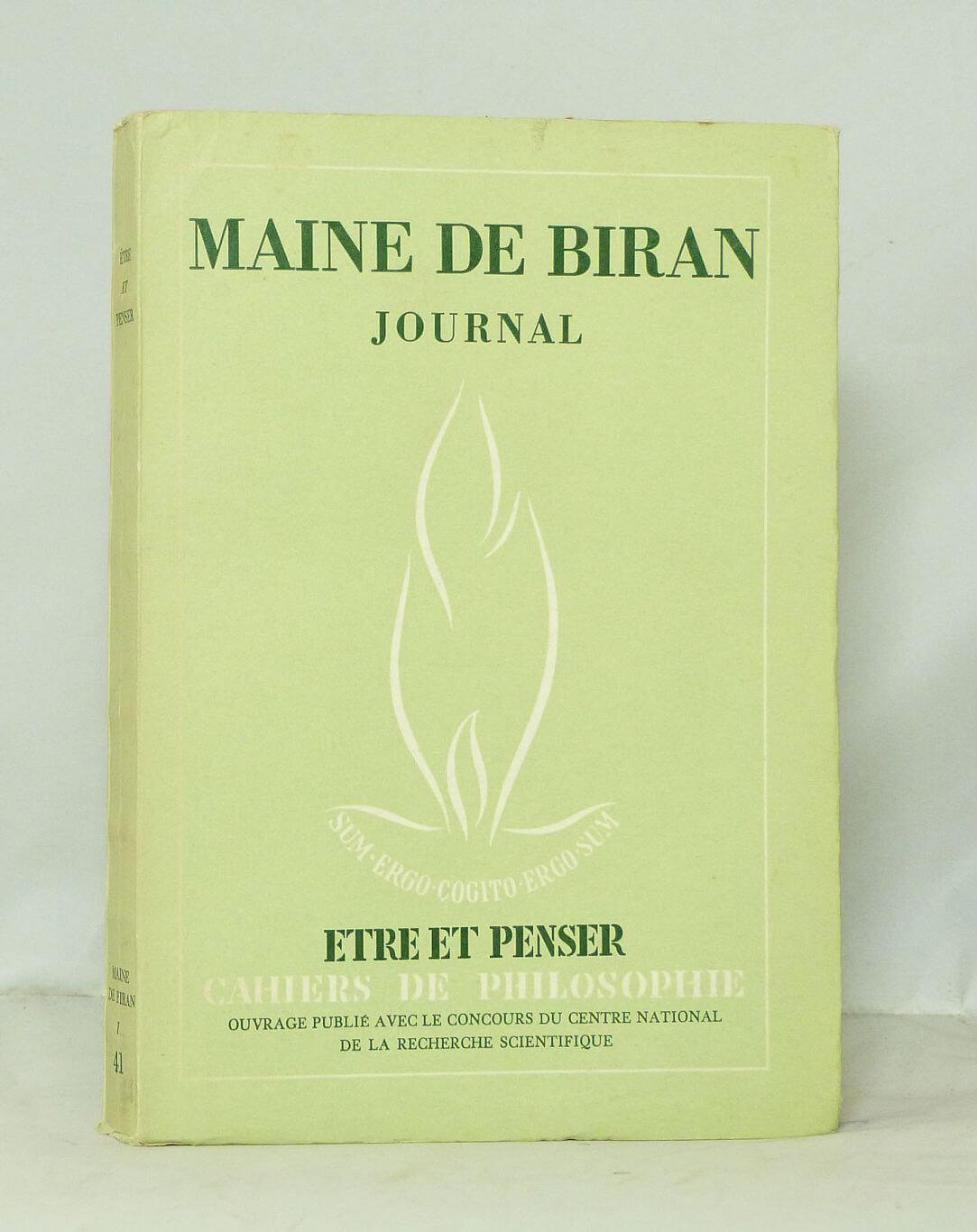 Journal. tome I. fevrier 1814-31 decembre 1816. édition intégrale publiee par henri gouhier