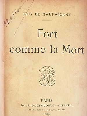 Fort comme la Mort -: MAUPASSANT (Guy de.)