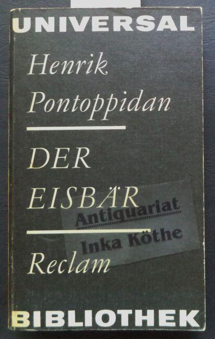 Der Eisbär : Erzählungen - Reclams Universal-Bibliothek: Pontoppidan, Henrik: