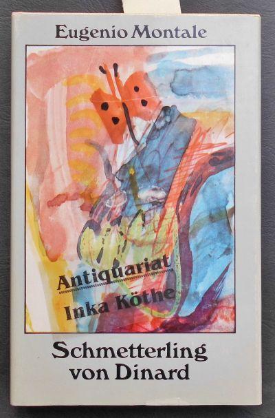 Schmetterling von Dinard - illustriert von Dieter: Montale, Eugenio: