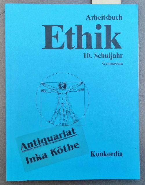 9783782601184 - Herrmann, Harald, Ulrich Streckfuß und Helmut Wamsler: Ethik - Arbeitsbuch Schuljahr 10. [Hauptbd.] Realschule - - Buch