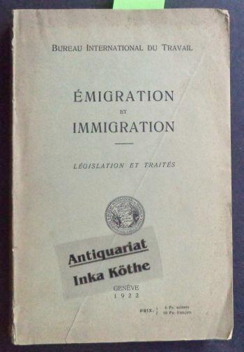 Emigration et immigration legislation et traites for Bureau international du travail