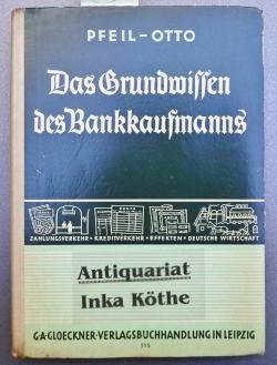 Das Grundwissen des Bankkaufmanns - Eine Einführung: Pfeil, Arthur und
