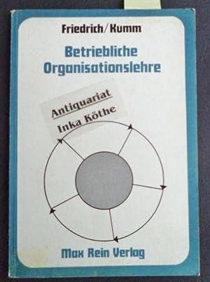 Betriebliche Organisationslehre -: Friedrich, Werner und