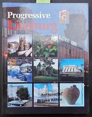 Progressive Limburg - Text 2-sprachig, englisch und: Derix, Jan M.