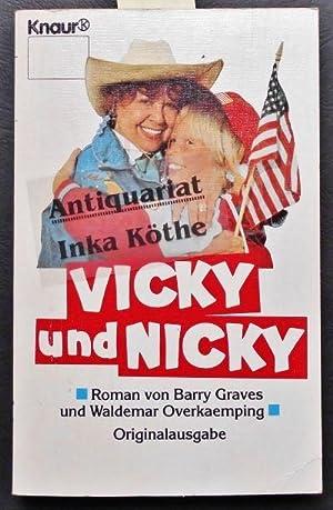 Vicky und Nicky : Roman - ,: Graves, Barry und