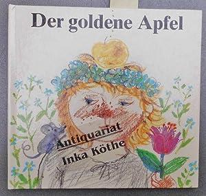 Der goldene Apfel : ein sorbisches Märchen: Lorenz, Kito und