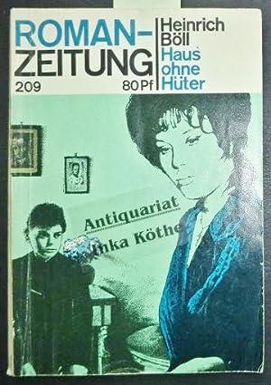 Haus ohne Hüter - Romanzeitung - Roman-Zeitung: Böll, Heinrich: