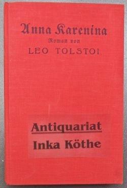 Anna Karenina : Roman -: Tolstoi, Leo und