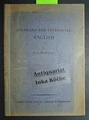Standard and colloquial English - German text: Helmuth Weidelener, In English with some German tr...
