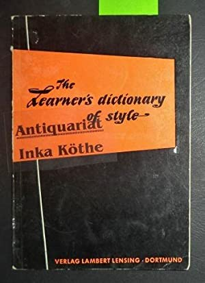 The Learner`s Dictionary of Style - Neusprachliche Arbeitsmittel -