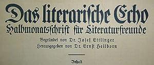 Das Literarische Echo - Halbmonatsschrift für Literaturfreunde: Ettlinger, Josef und