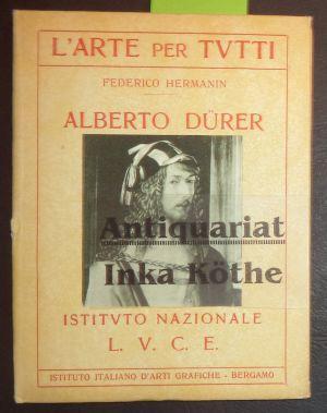 Alberto Dürer - L°ARTE per TUTTI Bd.: Hermanin, Federico: