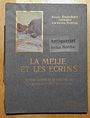 La Meije et les Ecrins Ouvrage illustre: Baud-Bovy, Daniel und