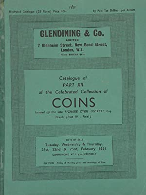CATALOGUE OF THE CELEBRATED COLLECTION OF COINS: Glendining & Co