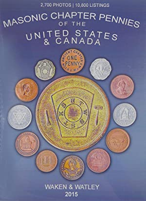 MASONIC CHAPTER PENNIES OF THE UNITED STATES: Waken, W.J., Richard
