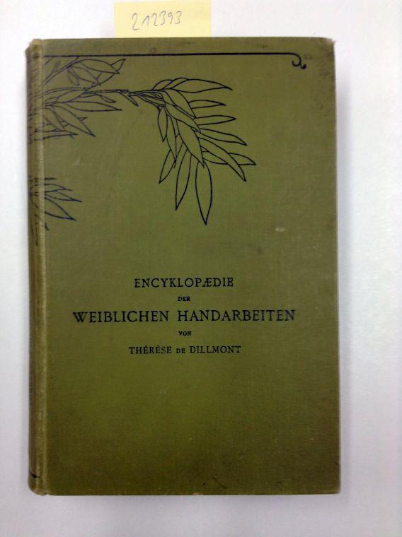 Encyklopädie der weiblichen Handarbeiten (Leinen): de Dillmont, Therese: