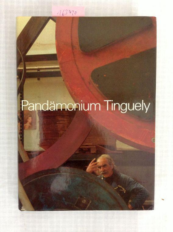 Pandämonium - Jean Tinguely. Text von Margrit: Bezzola, Leonardo: