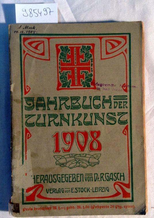 Jahrbuch der Turnkunst 1908: Gasch, R.: