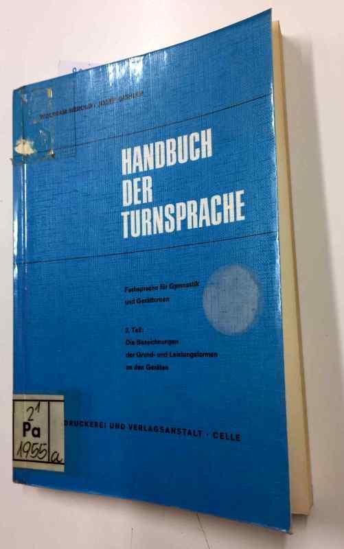 Turnsprache 'Deutsch' - Fachsprache für Gymnastik und: Herold, Wolfram und