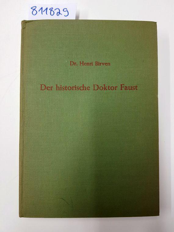Der historische Doktor Faust: Birven, Henri Clemens: