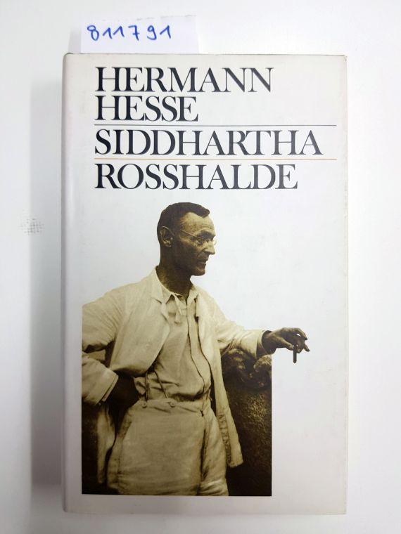 Siddhartha / Rosshalde.: Hermann, Hesse: