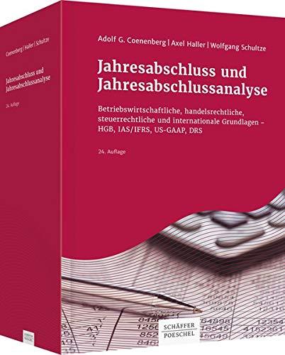 Jahresabschluss und Jahresabschlussanalyse; Teil: [Hauptband]: Coenenberg, Adolf G.: