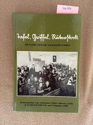 Tafel, Griffel, Rutenstock : 150 Jahre Eifeler: Ring, Klaus (Hrsg.):