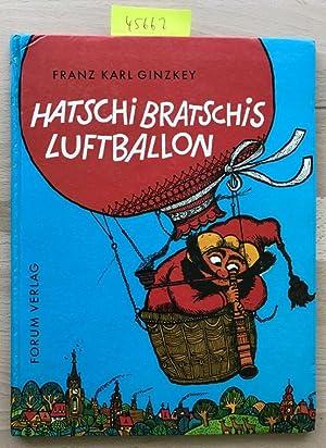 Hatschi Bratschis Luftballon. Eine Dichtung für Kinder: Ginzkey, Franz Karl: