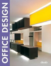 Office design. [ed. Llorenç Bonet. Engl. transl.: Bonet, Llorenç [Hrsg.]: