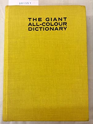 The giant all-colour Dictionary. Illustrated by Beth: Courtis, Stuart A.