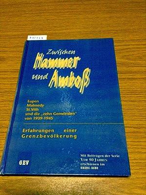 Zwischen Hammer und Amboss: Erfahrungen einer Grenzbevölkerung.: Warny, Heinz, Hubert