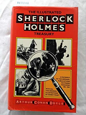 The Illustrated Sherlock Holmes Treasury Including The Complete Adventures and Memoirs Of Sherloc...