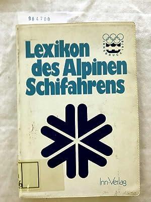Lexikon des alpinen Schifahrens.: Fetz, Friedrich W.