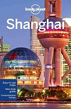 Lonely Planet Shanghai, English edition (City Guides)