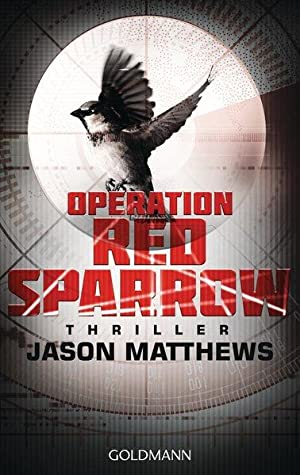 Operation Red Sparrow Thriller