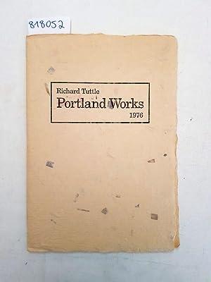 Richard Tuttle. Portland Works 1976: Tuttle, Richard: