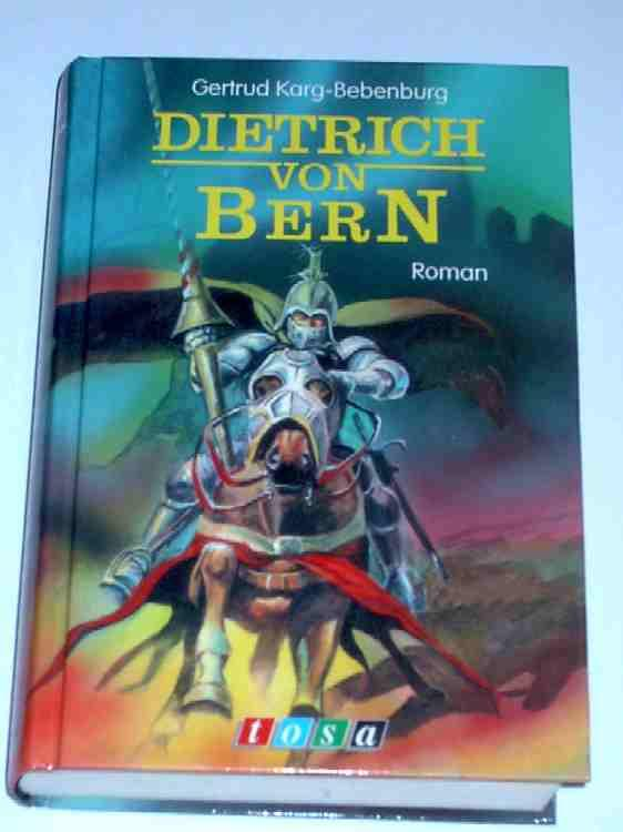 Dietrich von Bern: Karg-Bebenburg Gertrud