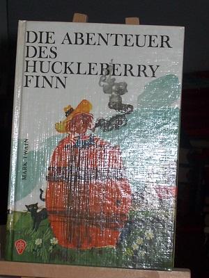 Die Abenteuer des Huckleberry Finn: Twain Mark