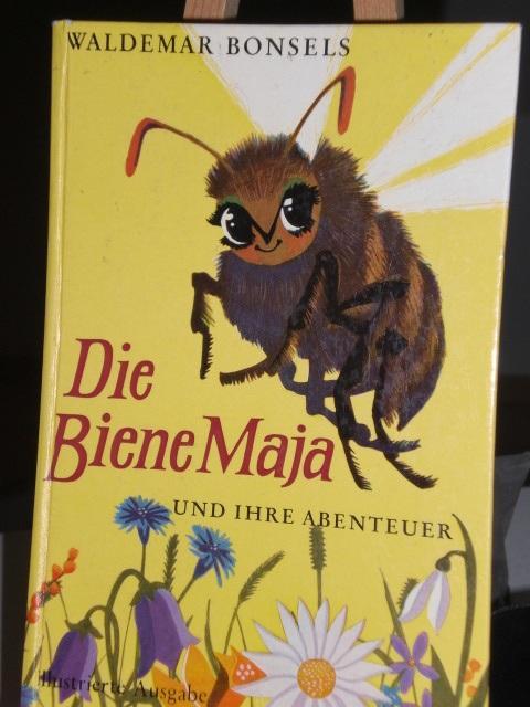 Die Biene Maja und ihre Abenteuer: Bonsels Waldemar