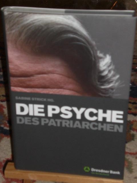 Die Psyche des Patriarchen: Strick Sabine HRSG