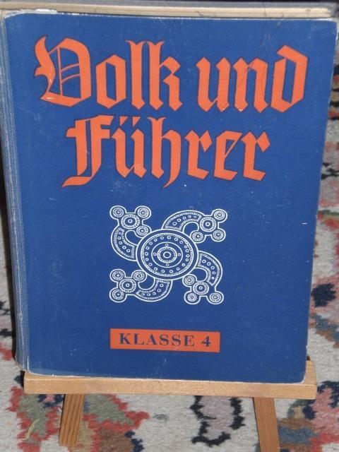 Volk und Führer, deutsche Geschichte für Schulen,: Franke Dr. Walter